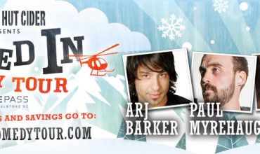 Nanaimo Events – Snowed In Comedy Tour Jan. 13, 2015