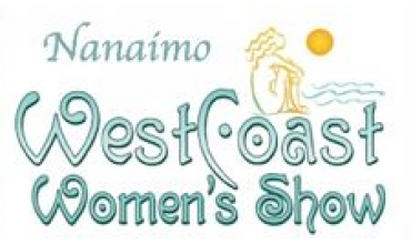 Nanaimo Events – 17th Annual Nanaimo West Coast Women's Show – Saturday, March 5th, 2016 - Sunday, March 6th, 2016