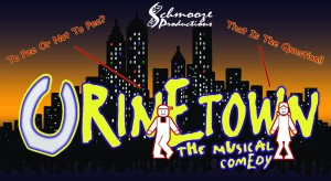 Thursday, April 21, 2016 – Urinetown, the Musical – 8:00pm at Harbour City Theatre in Nanaimo, BC @  Harbour City Theatre | Nanaimo | British Columbia | Canada